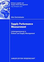 Supply Performance Measurement (Einkauf, Logistik Und Supply Chain Management)