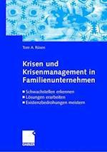 Krisen Und Krisenmanagement in Familienunternehmen af Tom A. Rusen, Tom A. R. Sen