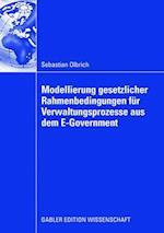 Modellierung Gesetzlicher Rahmenbedingungen Für Verwaltungsprozesse Aus Dem E-Government