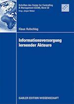 Informationsversorgung Lernender Akteure (Schriften Des Center for Controlling Management Ccm, nr. 32)