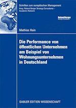 Die Performance Von öffentlichen Unternehmen Am Beispiel Von Wohnungsunternehmen in Deutschland (Schriften Zum Europ Ischen Management)