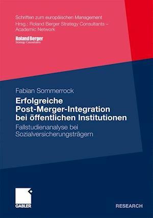 Erfolgreiche Post-Merger-Integration Bei öffentlichen Institutionen