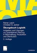 Ubungsbuch Logistik af Christian G. Janker, Rainer Lasch