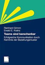 Teams Sind Berechenbar af Reinhard Grimm, Ewald E. Krainz