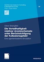 Die Vorteilhaftigkeit Relativer Anreizschemata Unter Berucksichtigung Der Kollusionsgefahr (Schriften Des Center for Controlling Management Ccm, nr. 45)