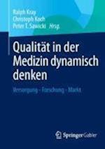 Qualitat in Der Medizin Dynamisch Denken
