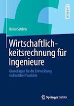 Wirtschaftlichkeitsrechnung Fur Ingenieure af Haiko Schlink