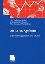 Die Leistungsformel af Peter Wollsching-Strobel, Petra Sternecker, Frank Hansel
