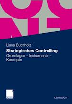 Strategisches Controlling af Liane Buchholz