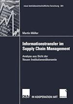 Informationstransfer im Supply Chain Management af Martin Muller