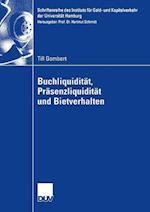 Buchliquidität, PRäsenzliquidität Und Bietverhalten (Schriftenreihe Des Instituts F R Geld Und Kapitalverkehr De, nr. 24)
