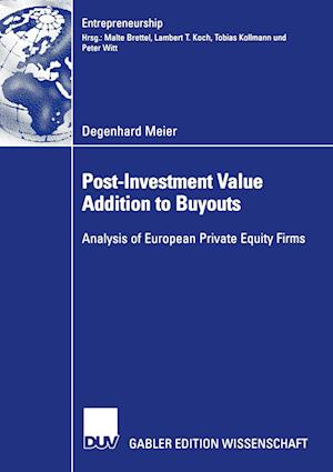 Post-Investment Value Addition to Buyouts: Analysis of European Private Equity Firms