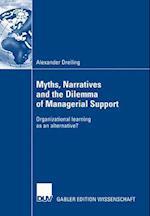 Myths, Narratives and the Dilemma of Managerial Support af Jorg Becker