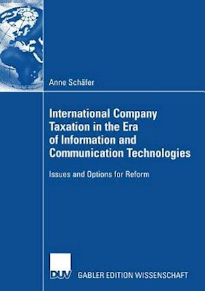 International Company Taxation in the Era of Information and Communication Technologies