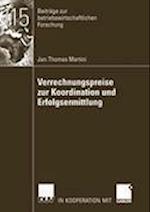 Verrechnungspreise Zur Koordination Und Erfolgsermittlung (Beitr GE Zur Betriebswirtschaftlichen Forschung, nr. 115)