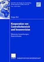 Kooperation Von Controllerbereich Und Innenrevision (Schriften Des Center for Controlling Management Ccm, nr. 24)