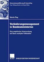 Veränderungsmanagement in Bundesministerien (Unternehmensf Hrung Controlling)