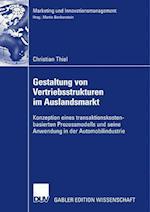 Gestaltung Von Vertriebsstrukturen Im Auslandsmarkt af Christian Thiel