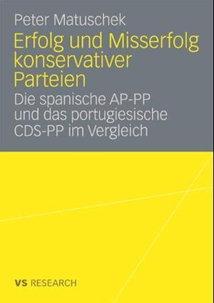 Erfolg und Misserfolg konservativer Parteien af Peter Matuschek
