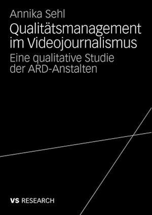 Qualitatsmanagement im Videojournalismus