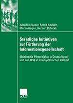 Staatliche Initiativen Zur Forderung Der Informationsgesellschaft af Andreas Breiter, Martin Hagen, Bernd Beckert