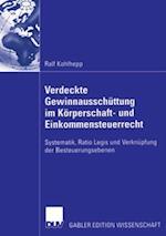 Verdeckte Gewinnausschuttung im Korperschaft- und Einkommensteuerrecht af Ralf Kohlhepp