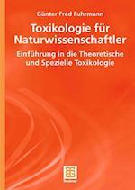 Toxikologie Fur Naturwissenschaftler af Gunter Fred Fuhrmann