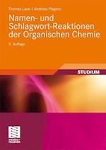 Namen- Und Schlagwort-Reaktionen Der Organischen Chemie (Teubner Studienb Cher Chemie)