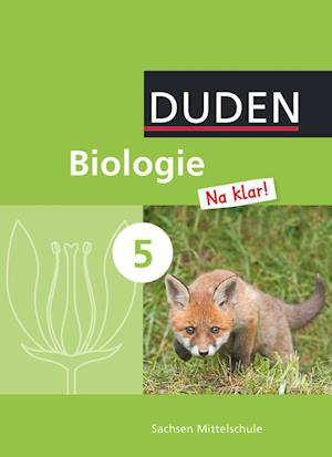 Biologie Na klar! 5. Schuljahr - Schülerbuch. Sachsen
