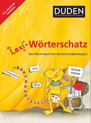 Lexi-Wörterschatz - Das Wörterbuch mit Rechtschreibstrategien - 2.-4. Schuljahr