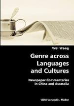 Genre across Languages and Cultures- Newspaper Commentaries in China and Australia