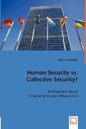 Human Security vs. Collective Security?