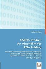 SARNA-Predict: An Algorithm for RNA Folding
