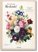 Redoute. Selection of the Most Beautiful Flowers af H Walter Lack, Pierre joseph Redoute