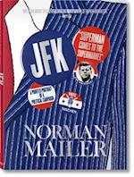 Norman Mailer. JFK. Superman Comes to the Supermarket