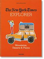 The New York Times Explorer. Mountains, Deserts & Plains (Explorer)