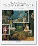 What Great Paintings Say: Italian Renaissance