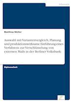 Auswahl Mit Variantenvergleich, Planung Und Produktionswirksame Einfuhrung Eines Verfahrens Zur Verschlusselung Von Externen Mails in Der Berliner Vol