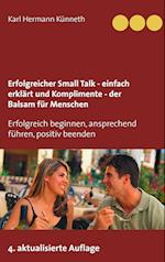 Erfolgreicher Small Talk - Einfach Erklart / Komplimente - Der Balsam Fur Menschen