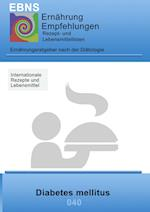 Ernahrung Bei Diabetes Mellitus af Josef Miligui