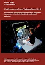 Medienutzung in Der Webgesellschaft 2018 af Lothar Rolke, Johanna H. Hn