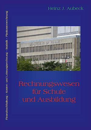 Rechnungswesen für Schule und Ausbildung