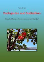 Dachgarten Und Sudbalkon