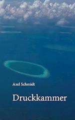 Druckkammer af Axel Schmidt