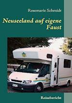 Neuseeland Auf Eigene Faust af Rosemarie Schmidt