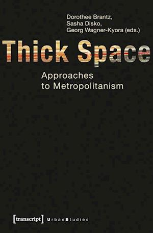 Thick Space