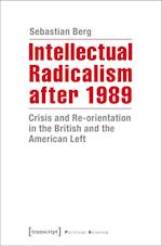 Intellectual Radicalism After 1989 (Political Science)