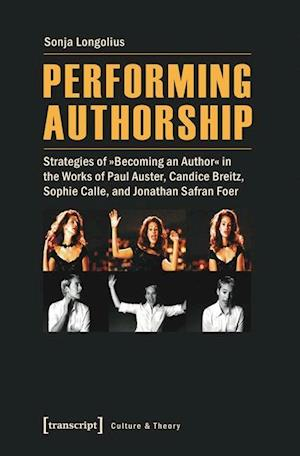 Performing Authorship