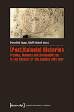 (Post)Colonial Histories (Postcolonial Studies)