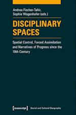 Disciplinary Spaces (Social and Cultural Geography)